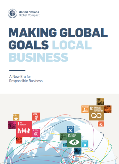 Making Global Goals Local Business A New Era for Responsible Business